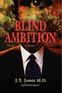 Blind Ambition by J.Y. Jones