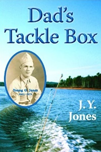 Dad's Tackle Box by J.Y. Jones