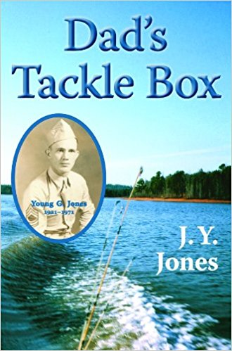 Dad's Tackle Box J.Y. Jones