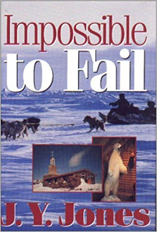 Impossible To Fail by J.Y. Jones